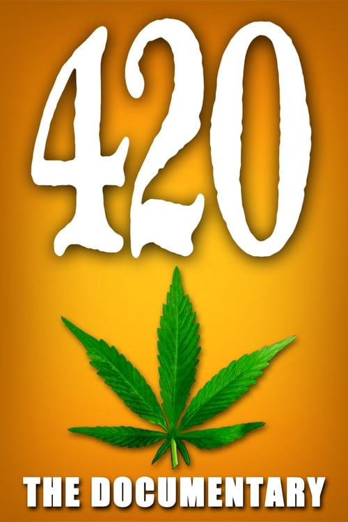 420 - The Documentary