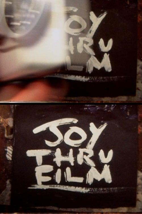 Joy Thru Film (2000)