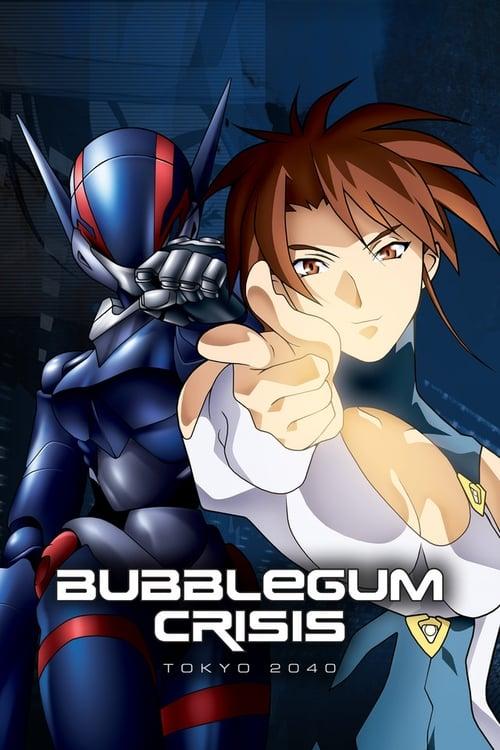 Bubblegum Crisis - Tokyo 2040