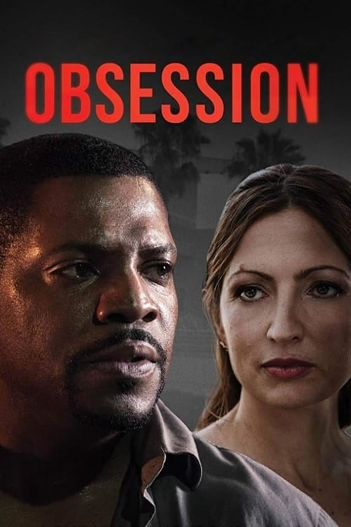 Streaming Obsession (2019) Movie Free Online