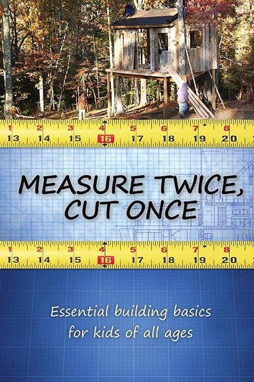 Measure Twice, Cut Once (2008)