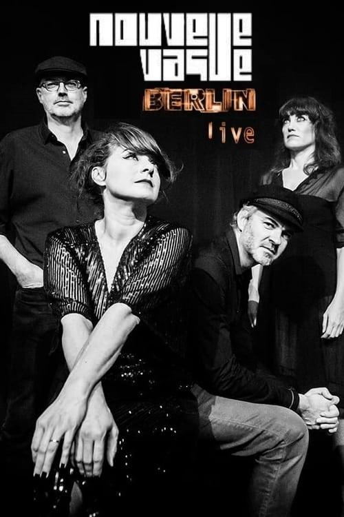 1280p Nouvelle Vague : Berlin Live