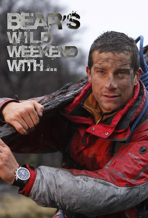 Bear's Wild Weekend with...