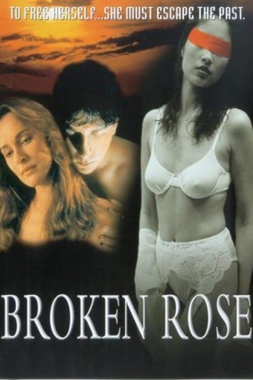 مشاهدة Broken Rose في نوعية جيدة مجانا