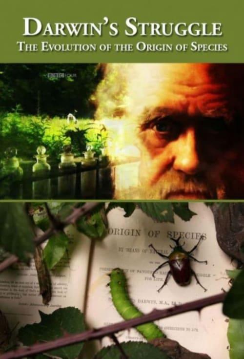 Darwin's Struggle: The Evolution of the Origin of Species