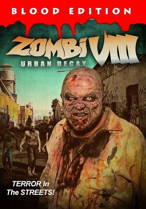 Zombi VIII: Urban Decay Torrents