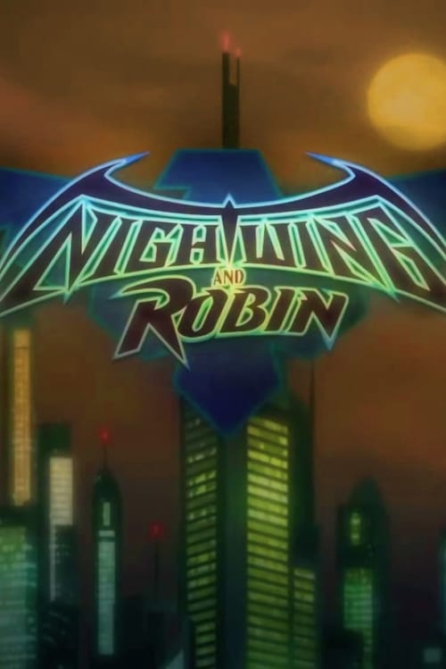 Película Nightwing and Robin Doblada En Español