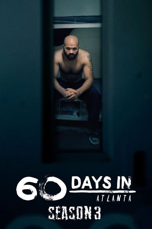60 Days In: Season 3