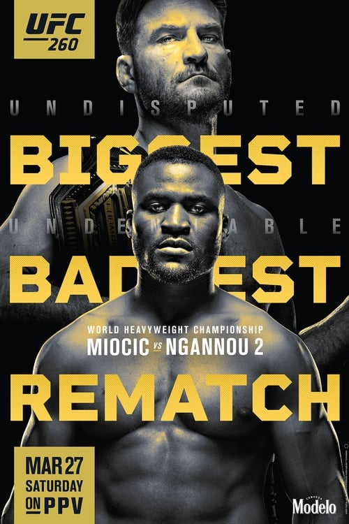 UFC 260: Miocic vs. Ngannou 2 Read more on the website