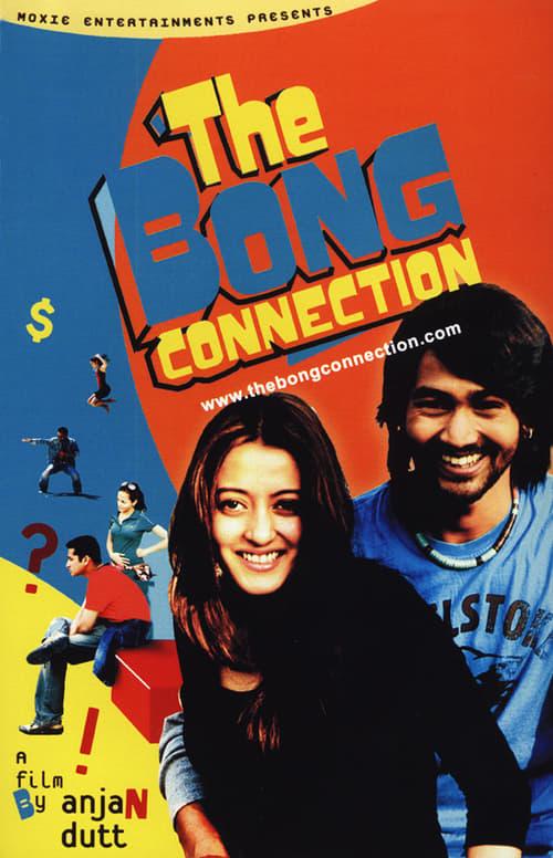 Mira La Película The Bong Connection En Línea