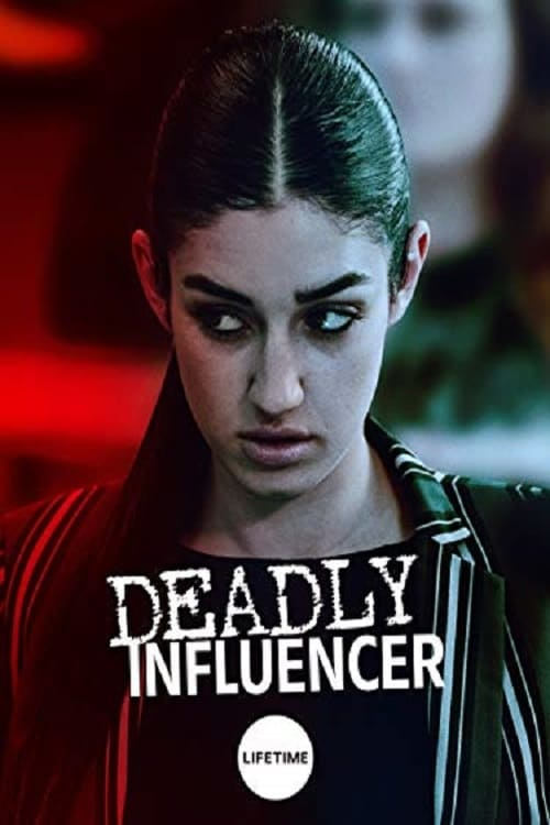 Ver Deadly Influencer (2019) Online