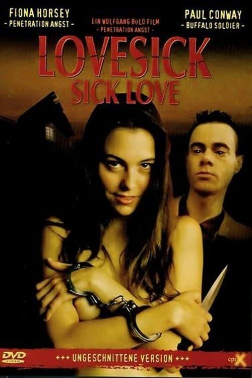 Lovesick: Sick Love (2004)