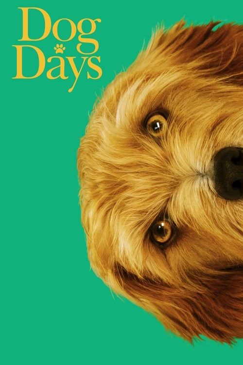 Dog Days Putlocker Available in HD Streaming Online Free