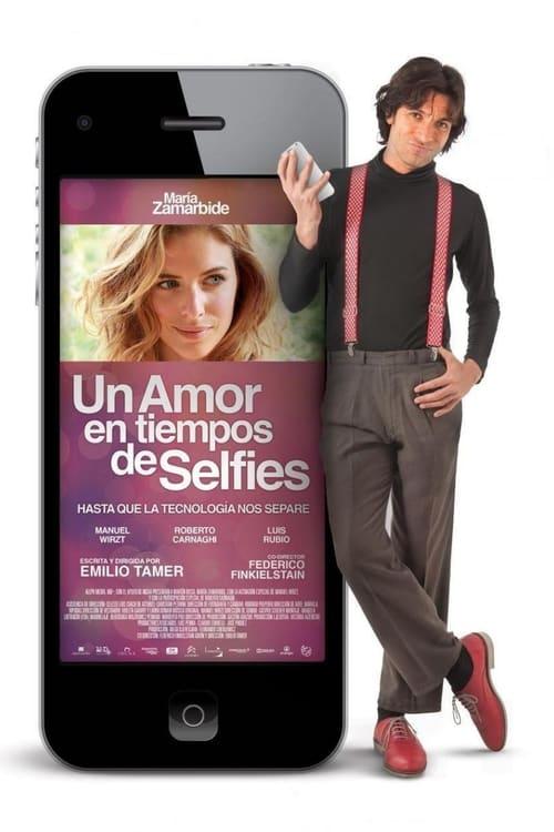 Imagen Un Amor en Tiempos de Selfies