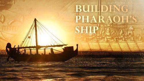 NOVA: Season 37 – Episode Building Pharaoh's Ship