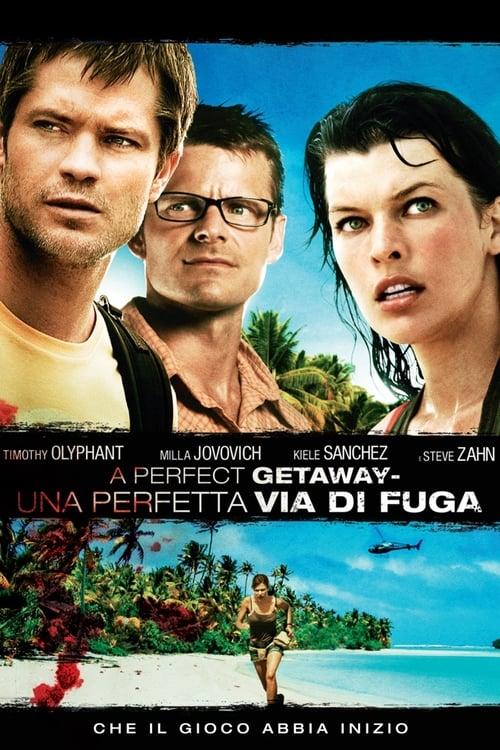 A Perfect Getaway - Una perfetta via di fuga (2009)