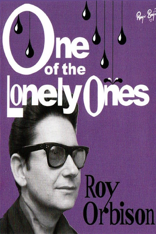 Ver pelicula Roy Oribison: One of the Lovely Ones Online