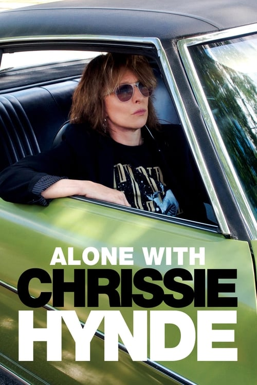 Alone With Chrissie Hynde (2017)