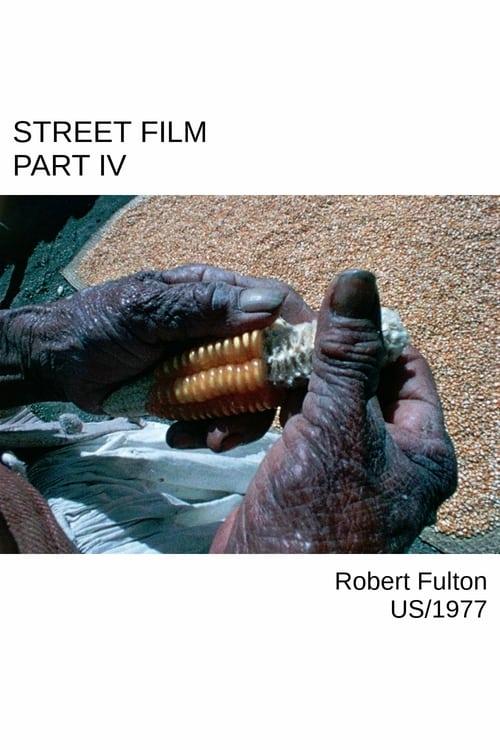 Street Film Part IV 1977