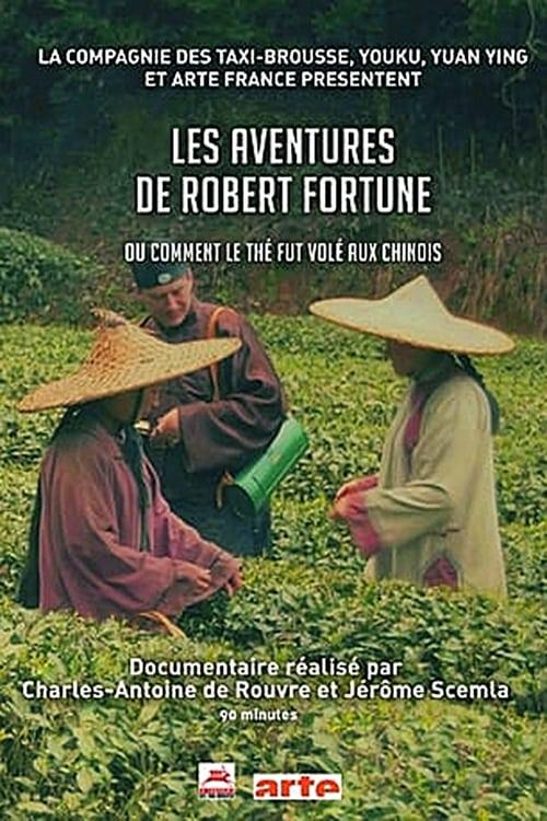 Mira Les aventures de Robert Fortune ou comment le thé fut vole aux Chinois En Español En Línea