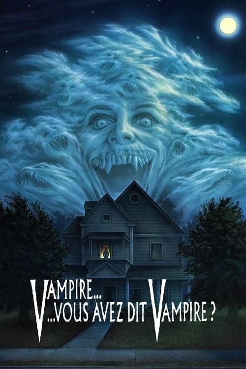 Vampire… vous avez dit vampire ? (1985)