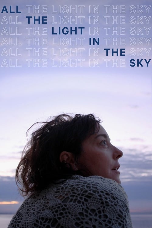 Filme All the Light in the Sky Em Boa Qualidade Hd