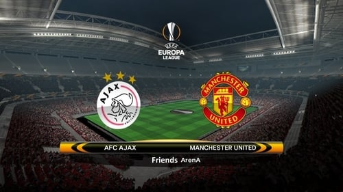 UEFA Europa League Final : Ajax Vs Man UTD