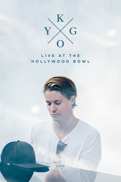 Kygo: Live at the Hollywood Bowl - Poster