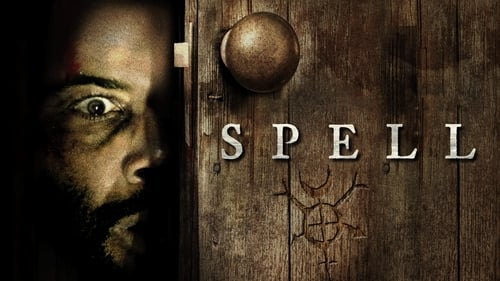 Spell - Evil tales have their roots. - Azwaad Movie Database