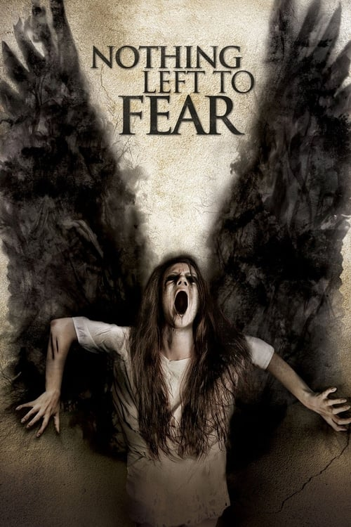 Nothing Left to Fear