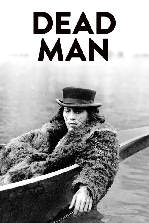Streaming Dead Man (1995) Best Quality Movie
