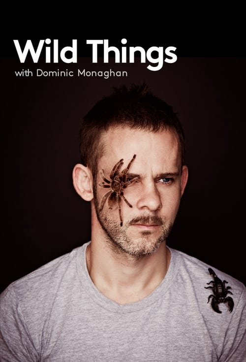 Wild Things with Dominic Monaghan