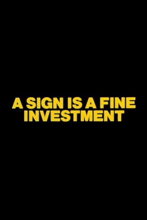 Assistir Filme A Sign is a Fine Investment Online Grátis