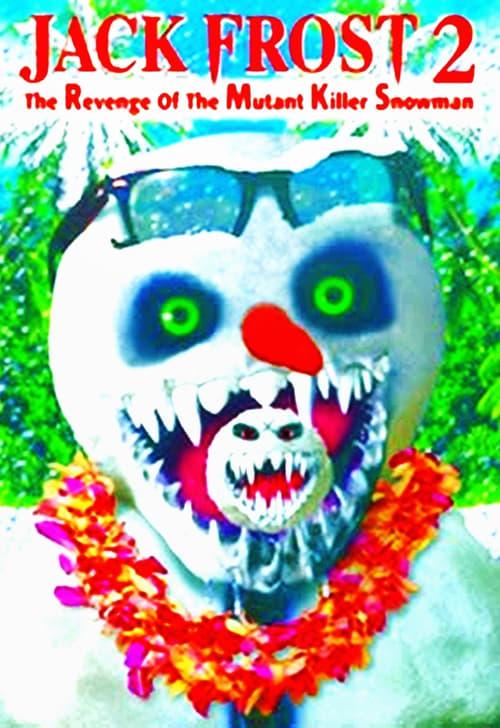 Assistir Jack Frost 2: Revenge of the Mutant Killer Snowman Online