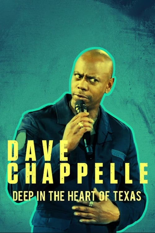 Regarder Le Film Dave Chappelle: Deep in the Heart of Texas Entièrement Doublé