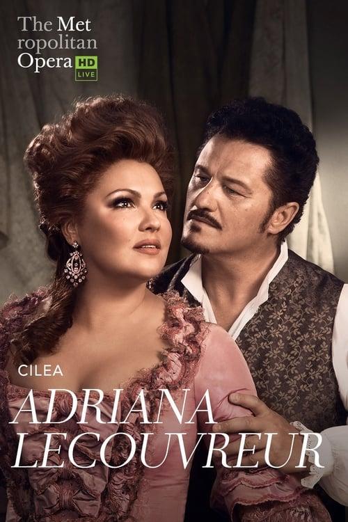 Sledujte Adriana Lecouvreur - Met Opera Live Zdarma Online