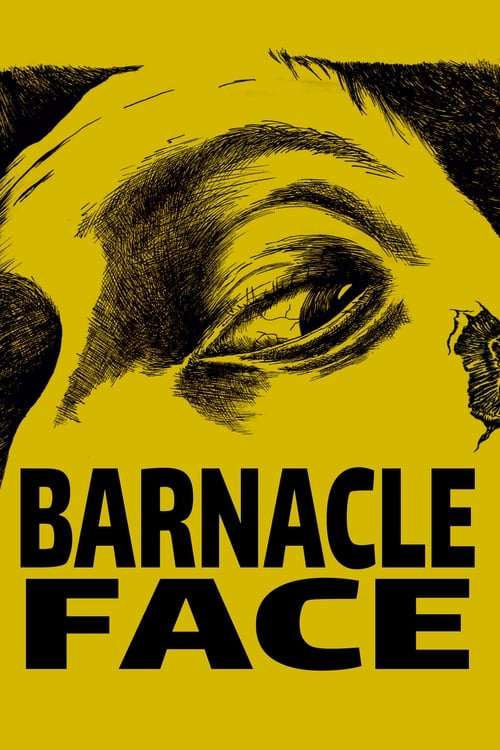 Barnacle Face Full Movie free search Watch Online
