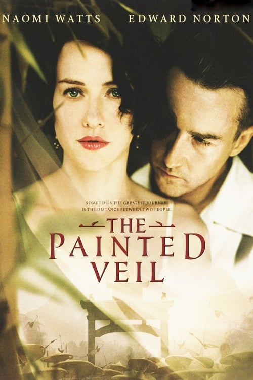 Streaming The Painted Veil (2006) Full Movie