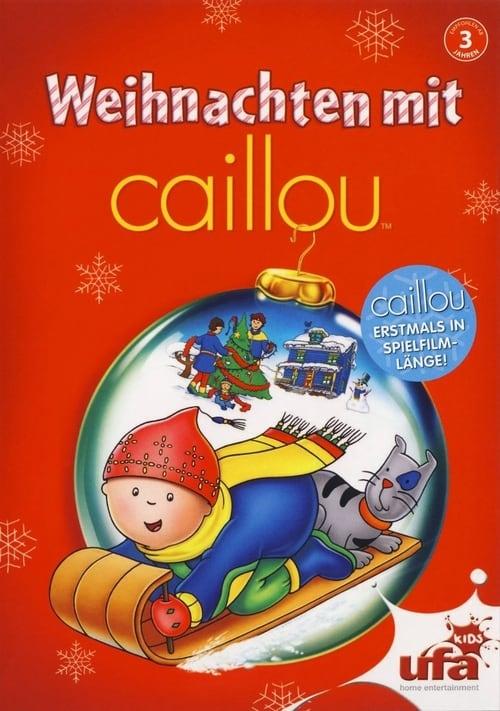 Film Caillou - Weihnachten mit Caillou Plein Écran Doublé Gratuit en Ligne FULL HD 1080