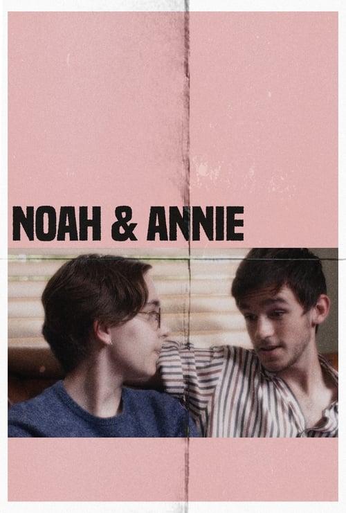 Watch Noah & Annie Online Movies24free