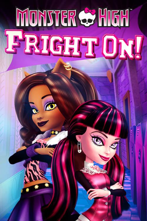 Monster High: Fright On! (2011) Poster