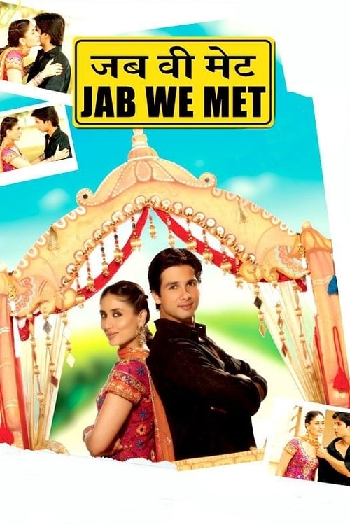 Streaming Jab We Met (2007) Movie Free Online