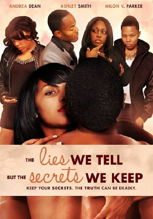 The Lies We Tell But the Secrets We Keep MEGA