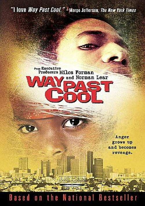Filme Way Past Cool Completamente Grátis