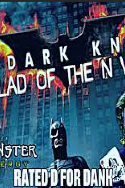 The Dark Knight: The Ballad of the N Word (2018)