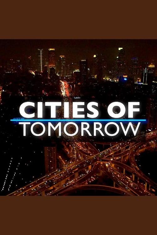 Cities of Tomorrow ( Cities Of Tomorrow )