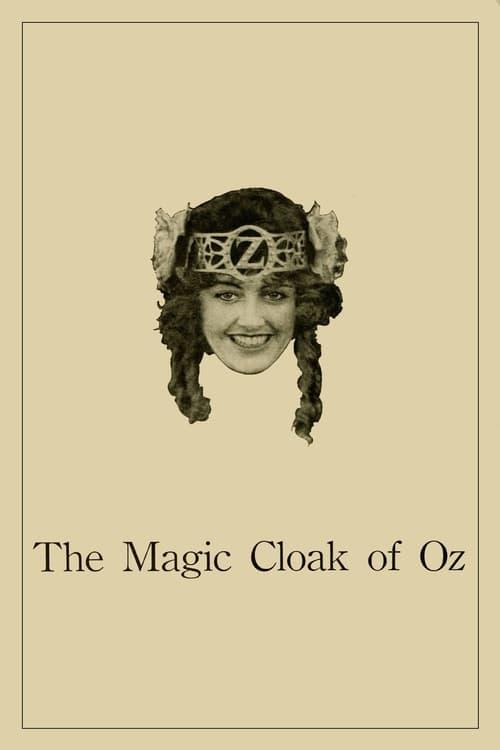 The Magic Cloak of Oz (1914)