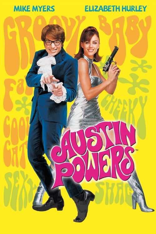 Poster von Austin Powers - Das Schärfste, was Ihre Majestät zu bieten hat