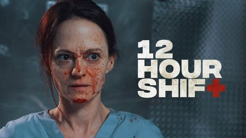 12 Hour Shift - Pull your shift together. - Azwaad Movie Database