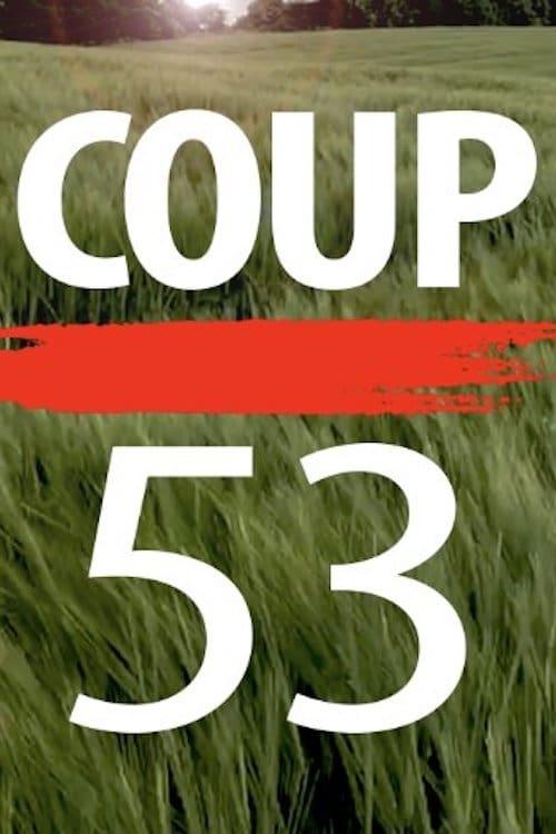 فيلم Coup 53 مجاني على الانترنت